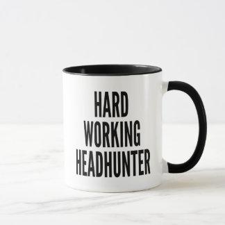 Hard Working Headhunter Mug