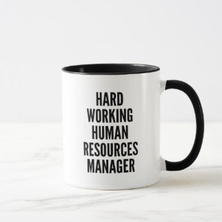 Hard Working Human Resources Manager Mug
