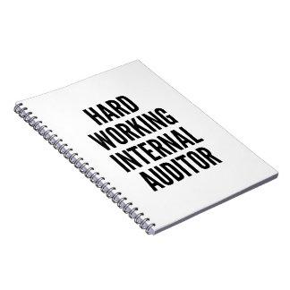 Hard Working Internal Auditor Notebook