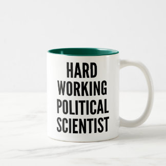 Hard Working Political Scientist Two-Tone Coffee Mug