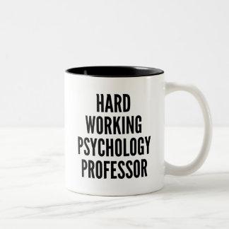 Hard Working Psychology Professor Two-Tone Coffee Mug