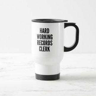 Hard Working Records Clerk Travel Mug