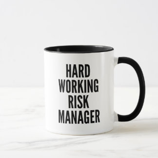 Hard Working Risk Manager Mug