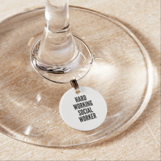Hard Working Social Worker Wine Glass Charm