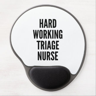 Hard Working Triage Nurse Gel Mouse Pad