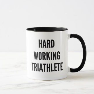 Hard Working Triathlete Mug