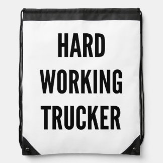 Hard Working Trucker Backpacks