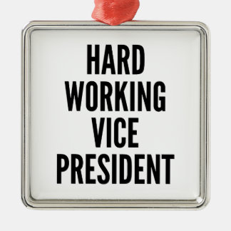 Hard Working Vice President Silver-Colored Square Decoration