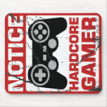 Hardcore Gamer Notice Signboard Mouse Pad