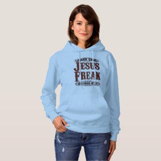 Hardcore Jesus Freak And Proud Of It Hoodie