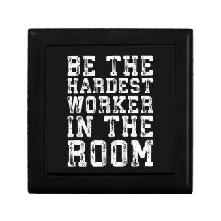 Hardest Worker In The Room - Inspirational Gift Box