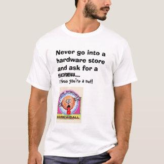 Hardware store T-Shirt