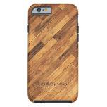 Hardwood Wood Grain Floor - Personalised Name Tough iPhone 6 Case
