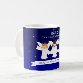 Hark! The Herald Angels Sing Glory To Newborn King Coffee Mug