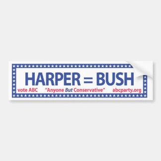 Harper = Bush bumper sticker