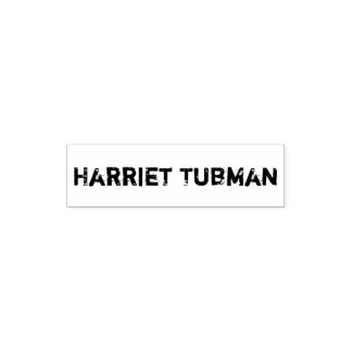 Harriet Tubman Self Inking Rubber Stamp