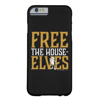 Harry Potter | Free The House Elves Barely There iPhone 6 Case
