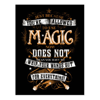 Harry Potter Spell | Just Because You're Allowed T Postcard