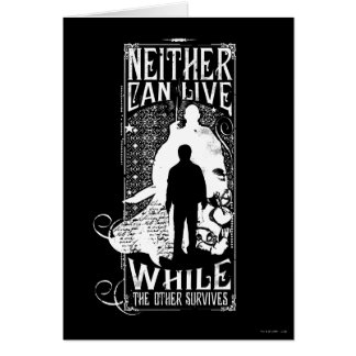 Harry Potter Spell | Neither Can Live Card