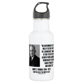 Harry S. Truman No Gov't Is Perfect Democracy 532 Ml Water Bottle