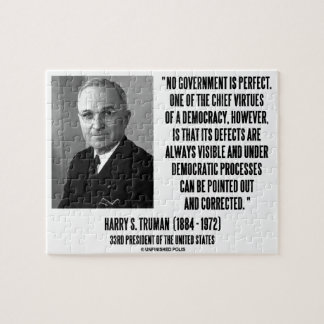 Harry S. Truman No Gov't Is Perfect Democracy Jigsaw Puzzle