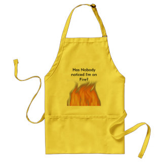 Has Nobody noticed I'm on Fire? Standard Apron