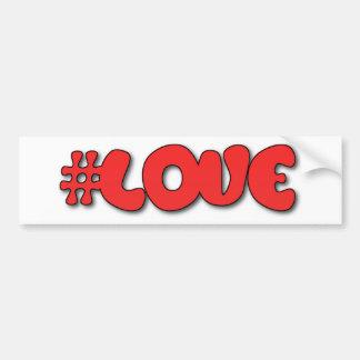 Hash Tag Love  #LOVE Bumper Stickers