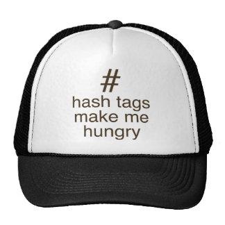 Hash tags make me hungry cap