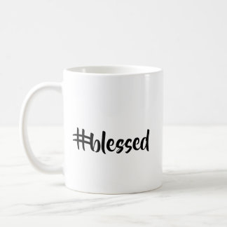 Hashtag Blessed or Stressed Coffee Cup or Mug