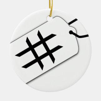 Hashtag Ceramic Ornament