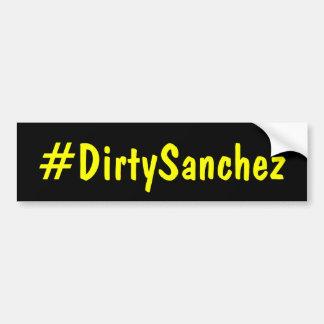 Hashtag Dirty Sanchez Bumper Sticker