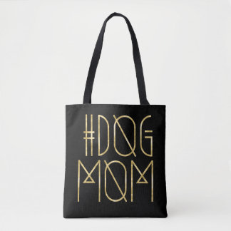 Hashtag Dog Mom Black and Gold Trendy Tote Bag