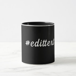 # Hashtag #edittext  Hand Lettering  Script Mug