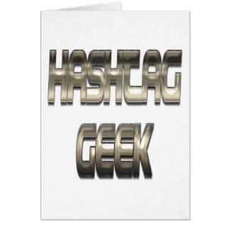 Hashtag Geek Chrome Greeting Card