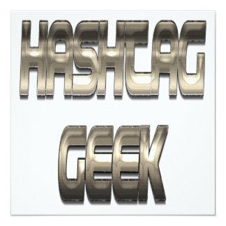 "Hashtag Geek Chrome 5.25"" Square Invitation Card"