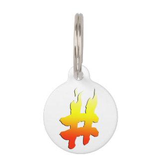 #HASHTAG - Hash Tag Symbol on Fire Pet ID Tags