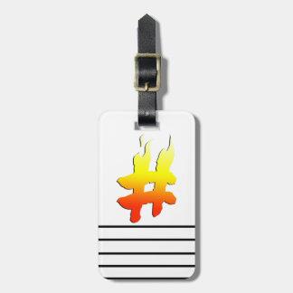 #HASHTAG - Hash Tag Symbol on Fire Travel Bag Tags