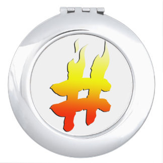 #HASHTAG - Hash Tag Symbol on Fire Mirrors For Makeup