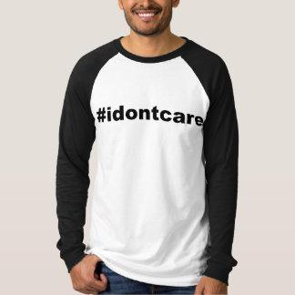 Hashtag- I Don't Care T-Shirt
