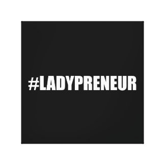 Hashtag Lady Entrepreneur Canvas Print