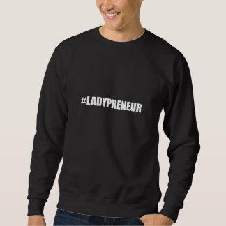 Hashtag Lady Entrepreneur Sweatshirt