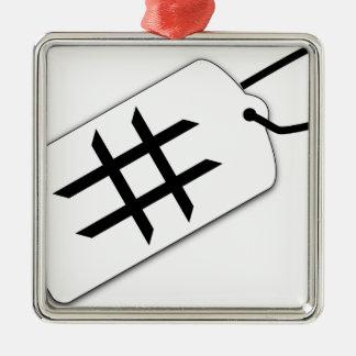 Hashtag Metal Ornament