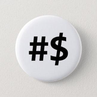 hashtag money 6 cm round badge