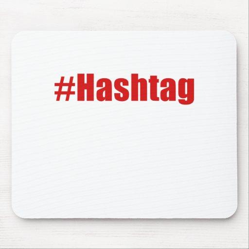 Hashtag Mousepads