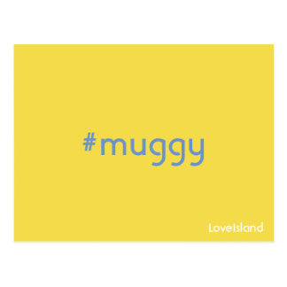 Hashtag Muggy Love Island Postcard