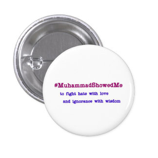 Hashtag Muhammad Showed Me Wisdom 3 Cm Round Badge
