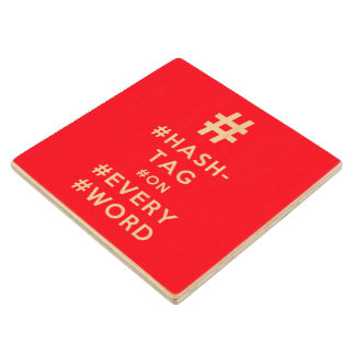 Hashtag on Every Word Wood Coaster