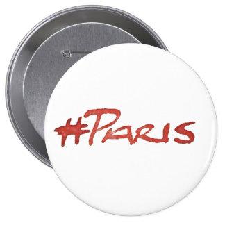Hashtag #Paris for Paris Terror Attacks 10 Cm Round Badge