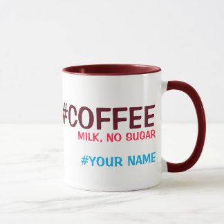 Hashtag personalized, with your drink choice mug