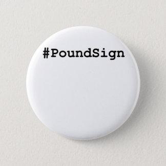 Hashtag Pound Sign 6 Cm Round Badge